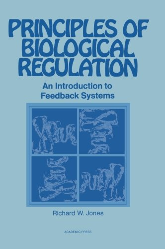 9780124315518: Principles of Biological Regulation: An Introduction to Feedback Systems