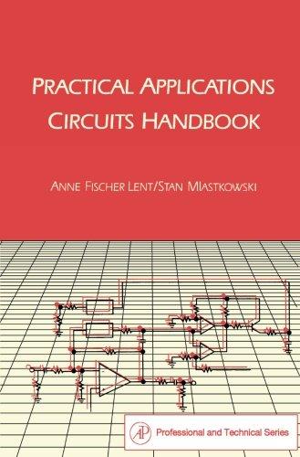 9780124315563: Practical Applications Circuits Handbook