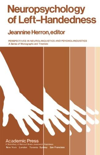 9780124315648: Neuropsychology of Left-Handedness
