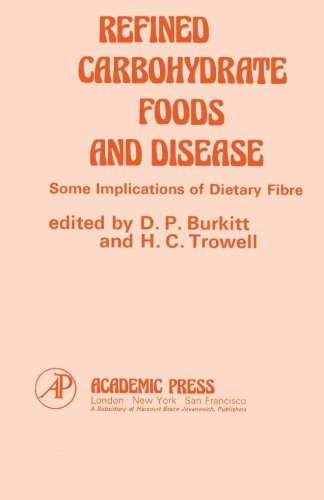 9780124315662: Refined Carbohydrate Foods and Disease