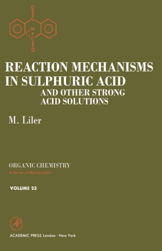 9780124316003: Reaction Mechanisms in Sulphuric Acid and other Strong Acid Solutions