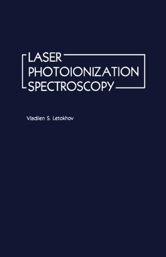 9780124316058: Laser Photoionization Spectroscopy
