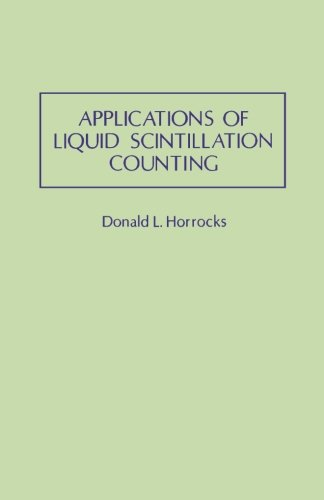 9780124316102: Applications of Liquid Scintillation Counting