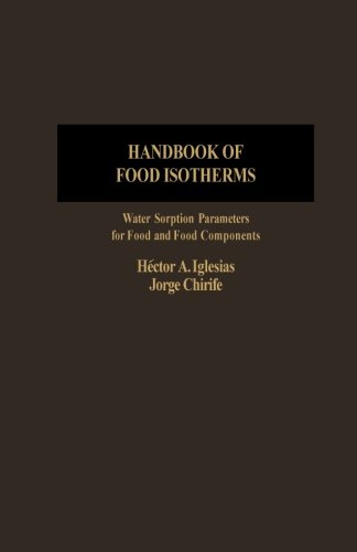 9780124316249: Handbook of Food Isotherms: Water Sorption Parameters for Food and Food Components