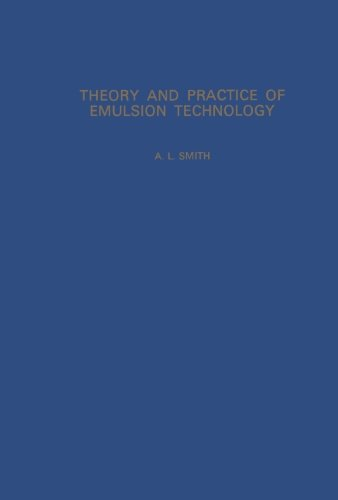 9780124316348: Theory and Practice of Emulsion Technology