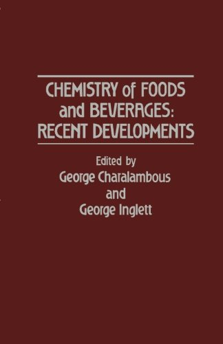 9780124316379: Chemistry of Foods and Beverages: Recent Developments