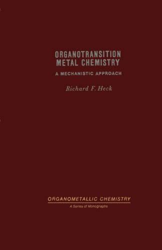9780124316669: Organotransition Metal Chemistry A Mechanistic Approach