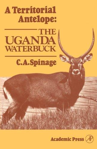 9780124316713: A Territorial Antelope: the Uganda Waterbuck