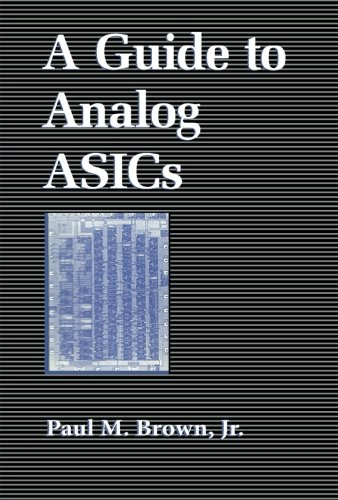 9780124316720: A Guide to Analog ASICs