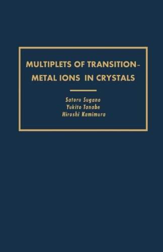 9780124316751: Multiplets of Transition-Metal Ions in Crystals