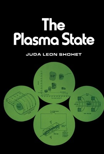 9780124316935: The Plasma State