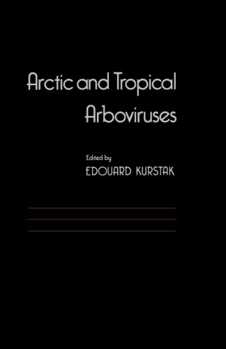 9780124317062: Arctic and Tropical Arboviruses