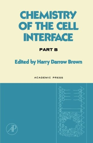 9780124317192: Chemistry of the Cell Interface, Part B
