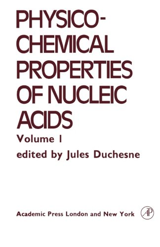 9780124317253: Physico-chemical Properties of Nucleic Acids, Volume I: Electrical, Optical and Magnetic Properties of Nucleic Acid and Components