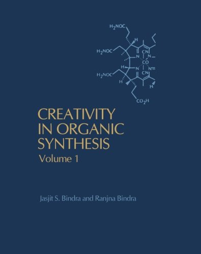 9780124317284: Creativity in Organic Synthesis, Volume 1