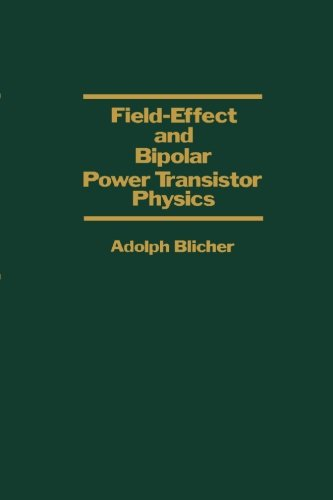9780124317321: Field-Effect and Bipolar Power Transistor Physics