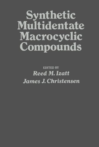 9780124317406: Synthetic Multidentate Macrocyclic Compounds