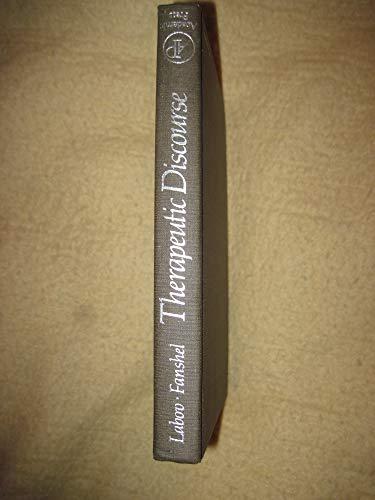 Therapeutic Discourse: Psychotherapy As Conversation: William Labov; David