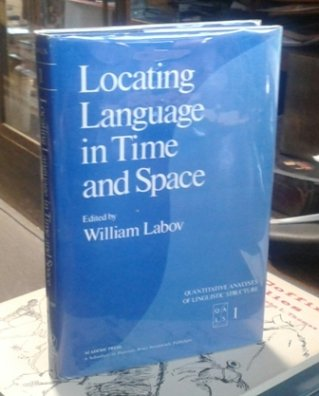 9780124321014: Locating Language in Time and Space (Quantitative analyses of linguistic structure)