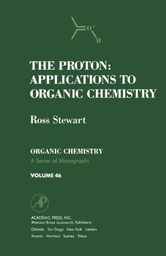 9780124332799: The Proton: Applications to Organic Chemistry V46