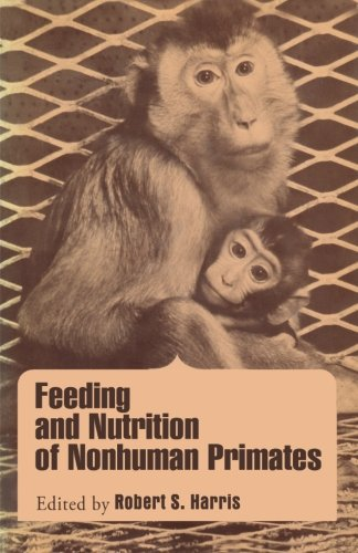 9780124332850: Feeding and Nutrition of Nonhuman Primates