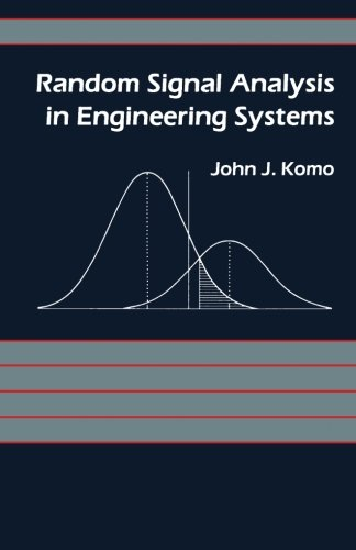 9780124333161: Random Signal Analysis in Engineering Systems