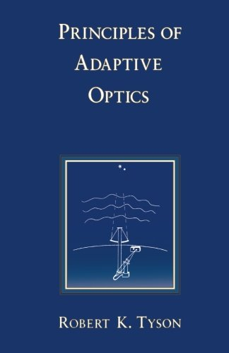 9780124333475: Principles of Adaptive Optics