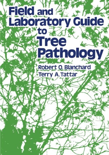 9780124333765: Field and Laboratory Guide to Tree Pathology