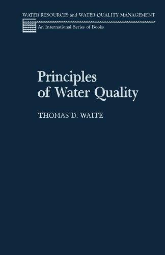 Principles of Water Quality: Thomas D. Waite