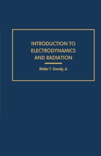 9780124333833: Introduction to Electrodynamics and Radiation