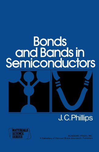 9780124333857: Bonds and Bands in Semiconductors