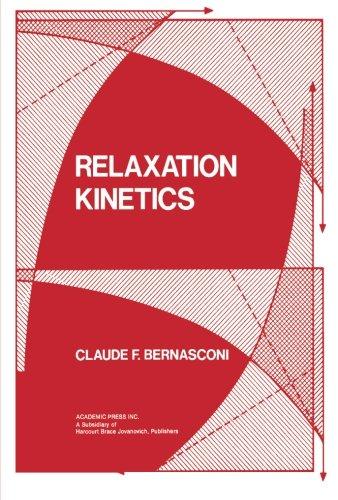 9780124333871: Relaxation Kinetics