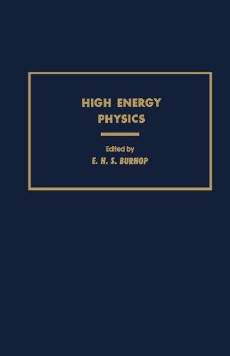 9780124334137: High Energy Physics