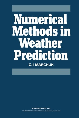 9780124334342: Numerical Methods in Weather Prediction