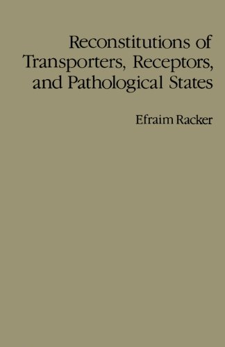 9780124334403: Reconstitutions of Transporters, Receptors, and Pathological States