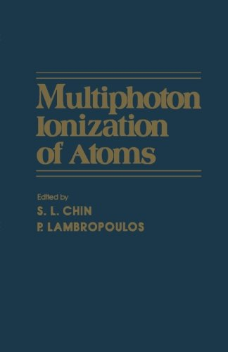 9780124334434: Multiphoton Ionization of Atoms