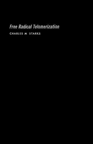 9780124334830: Free Radical Telomerization