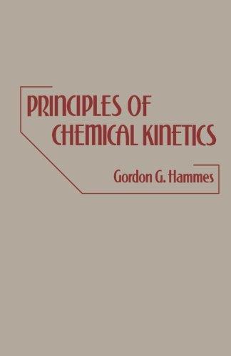 9780124334847: Principles of Chemical Kinetics