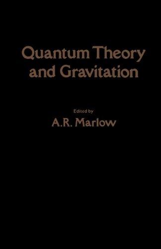 9780124334854: Quantum Theory and Gravitation