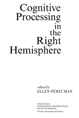 9780124334861: Cognitive Processing in the Right Hemisphere