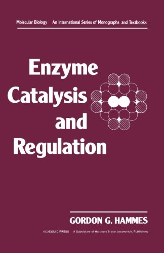 9780124335059: Enzyme Catalysis and Regulation