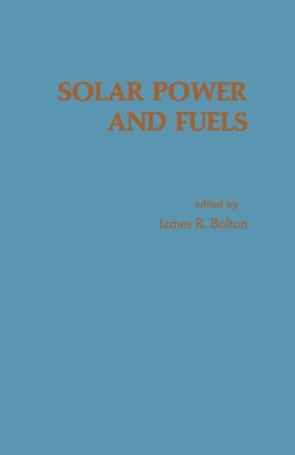 9780124335301: Solar Power and Fuels