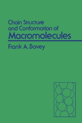 9780124335318: Chain Structure and Conformation of Macromolecules