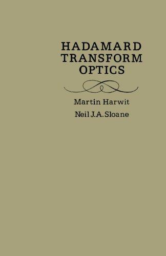 Hadamard Transform Optics: Martin Harwit
