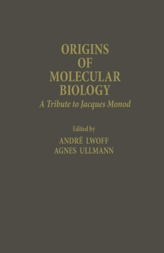 9780124335639: Origins of Molecular Biology: A Tribute to Jacques Monod