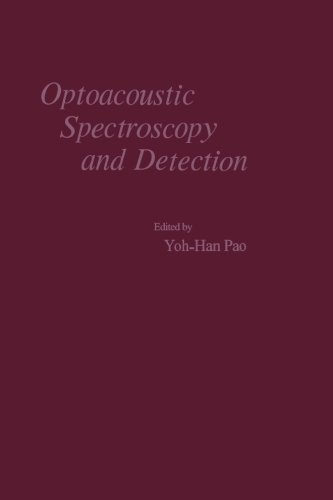 9780124335677: Optoacoustic Spectroscopy and Detection