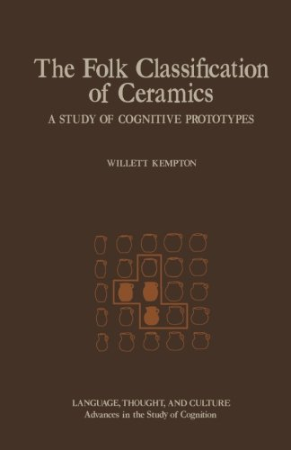 9780124335684: The Folk Classification of Ceramics: A Study Of Cognitive Prototypes