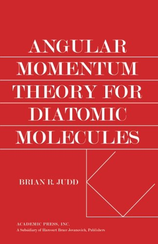 9780124335912: Angular Momentum Theory for Diatomic Molecules