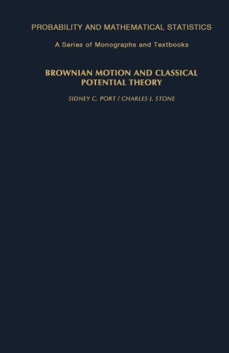 9780124335943: Brownian Motion and Classical Potential Theory