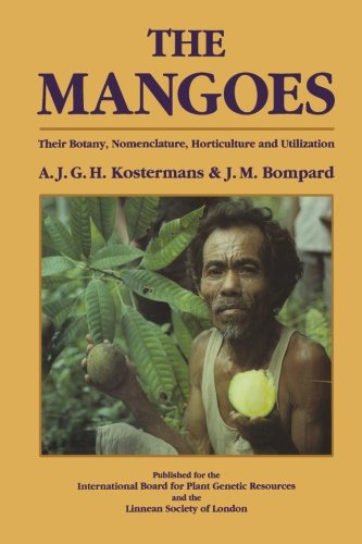 9780124335981: The Mangoes: Their Botany, Nomenclature, Horticulture and Utilization